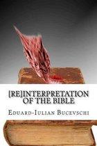 [re]interpretation of the Bible