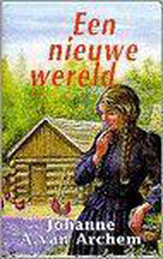 Nieuwe wereld - Johanne A. van Archem |