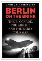Boek cover Berlin on the Brink van Daniel F. Harrington