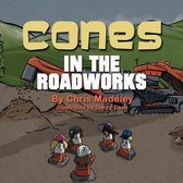 Cones in the Roadworks