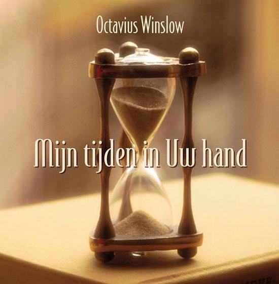 Mijn tijden in Uw hand - Winslow, Octavius |