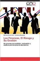 Las Finanzas, El Riesgo y Su Gestion