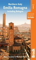 Northern Italy: Emilia-Romagna Bradt Guide
