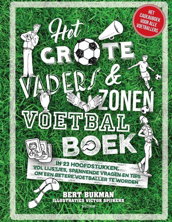Het grote vaders & zonen voetbalboek - Bert Bukman  