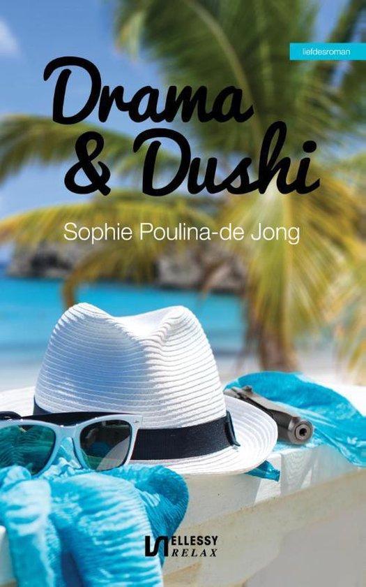 Drama & dushi - Sophie Poulina-de Jong |