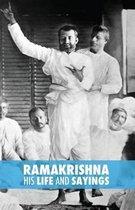 Ramakrishna, His Life and Sayings