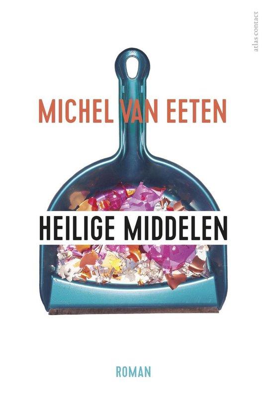 Heilige middelen - Michel van Eeten |