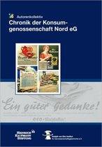 Chronik Der Konsumgenossenschaft Nord E.G.