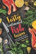 Tasty Continental Fish Recipes