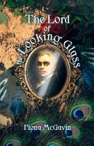 The Lord of the Looking Glass and Other Stories