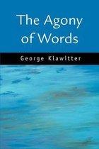 Boek cover The Agony of Words van George Klawitter