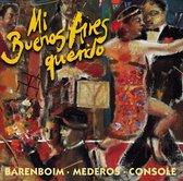 Mi Buenos Aires Querido - Tangos Among Friends