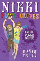Nikki Powergloves and the Power Trappers