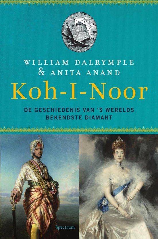 Koh-i-Noor - William Dalrymple |