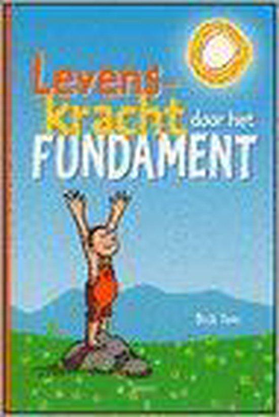 Cover van het boek 'Levenskracht Door Het Fundament'
