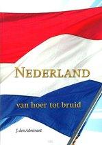 Nederland van hoer tot bruid