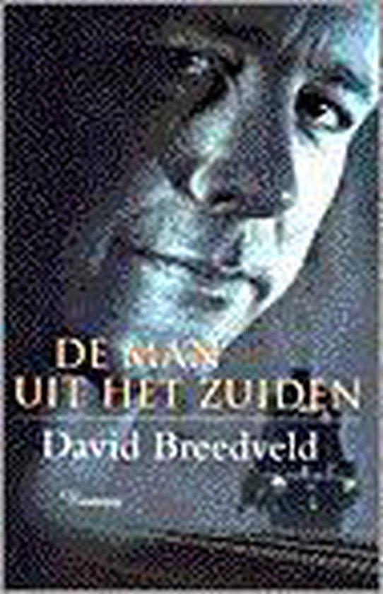 Cover van het boek 'De man uit het zuiden' van David Breedveld