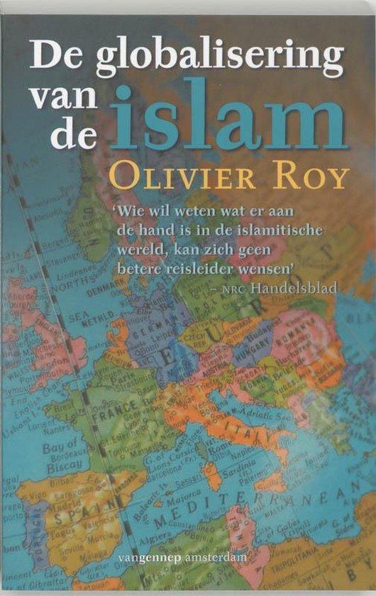 De globalisering van de islam - O. Roy |