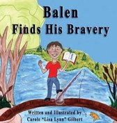 Balen Finds His Bravery
