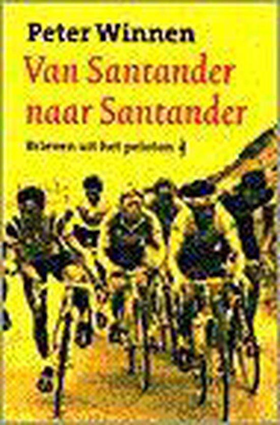 Van Santander Naar Santander - Peter Winnen |