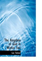 Boek cover The Kingdom of God Is Within You van Leo Nikolayevich Tolstoy