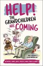 Help! The Grandchildren are Coming: Activities, Jokes and Puzzles and More!