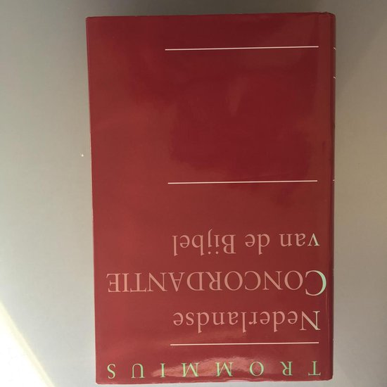 Nederlandse Concordantie van de Bijbel - A. Trommius |