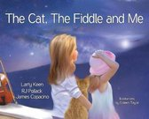 The Cat, The Fiddle and Me