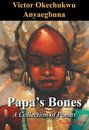 Papa's Bones