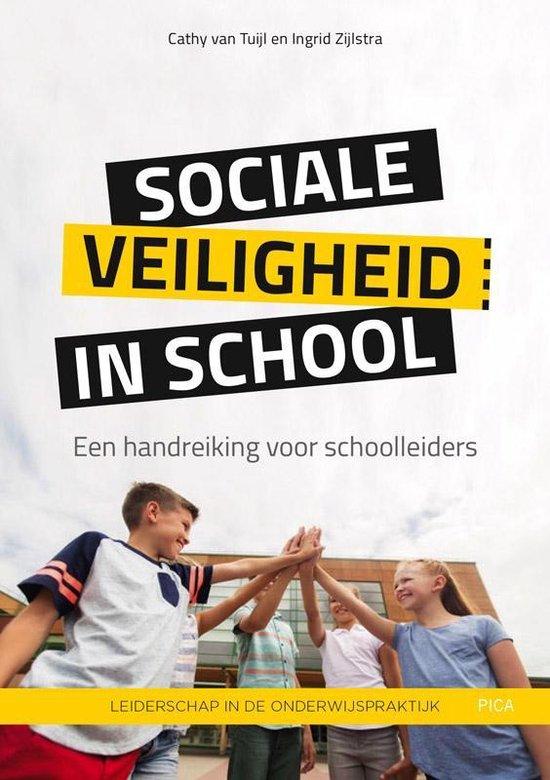 Leiderschap in de onderwijspraktijk - Sociale veiligheid in school - Cathy van Tuijl |