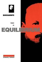 Bukharin's Theory of Equilibrium