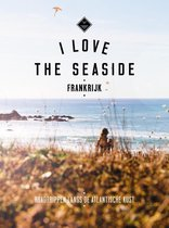 I Love the Seaside - I love the seaside Frankrijk