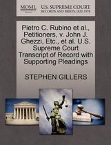 Pietro C. Rubino Et Al., Petitioners, V. John J. Ghezzi, Etc., Et Al. U.S. Supreme Court Transcript of Record with Supporting Pleadings