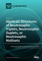 Algebraic Structures of Neutrosophic Triplets, Neutrosophic Duplets, or Neutrosophic Multisets