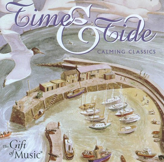 Time & Tide; Calming Classics