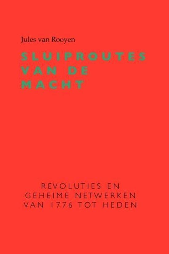Sluiproutes van de macht - Jules van Rooyen pdf epub