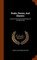 Peaks, Passes, and Glaciers