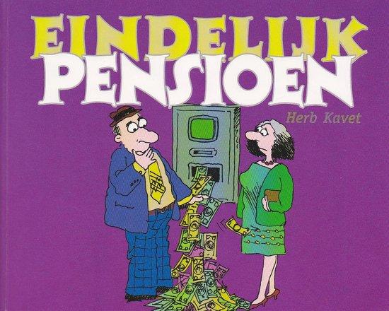 EINDELIJK PENSIOEN - Kavet H. |
