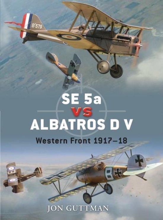 Boek cover SE 5a Vs Albatros D V van Jon Guttman (Paperback)