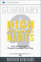 Afbeelding van Summary of High Performance Habits: How Extraordinary People Become That Way by Brendon Burchard