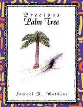 Precious Palm Tree