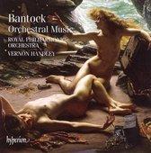 Bantock: Orchestral Music