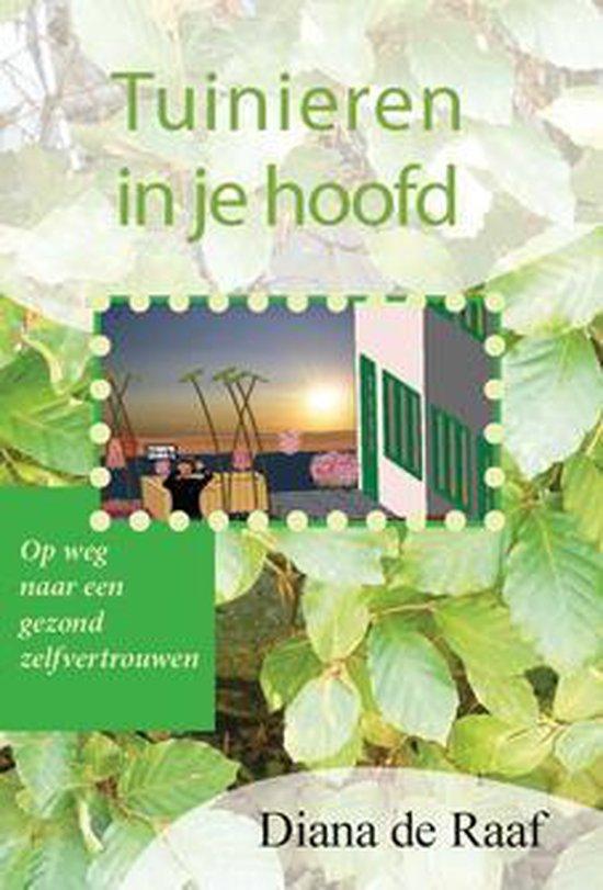 Tuinieren in je hoofd - Diana de Raaf pdf epub