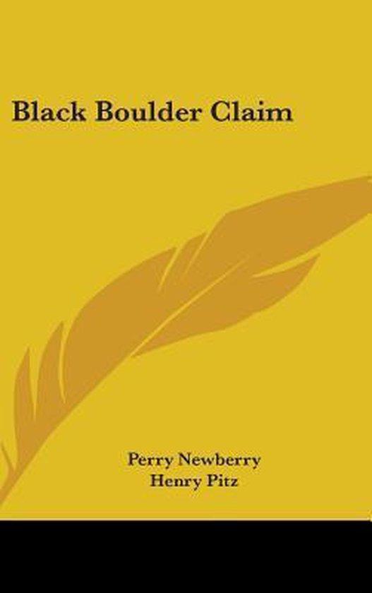 Black Boulder Claim