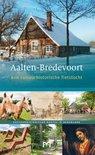 Aalten-Bredevoort. Een cultuurhistorische fietstocht