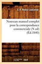 Nouveau manuel complet pour la correspondance commerciale (N ed) (Ed.1840)