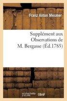 Suppl ment Aux Observations de M. Bergasse, Ou R glemens Des Soci t s de l'Harmonie Universelle