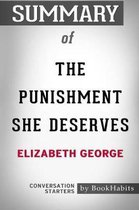 Summary of The Punishment She Deserves by Elizabeth George
