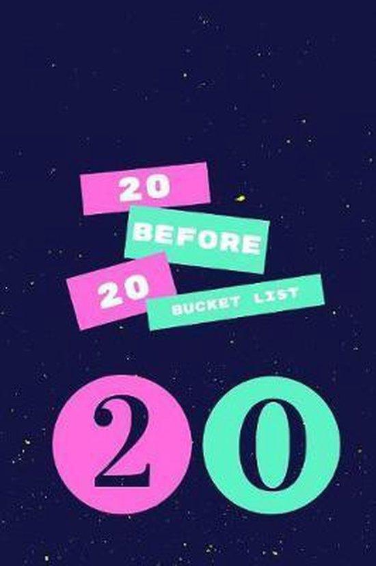 20 Before 20 Bucket List