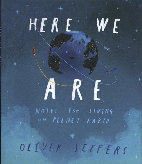 Boek cover Here We Are van Oliver Jeffers (Hardcover)